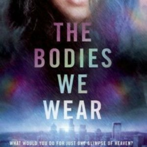 🆕The Bodies We Wear A Novel Paperback Book📚